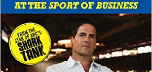 How to Win at the Sport of Business ( Mark Cuban)