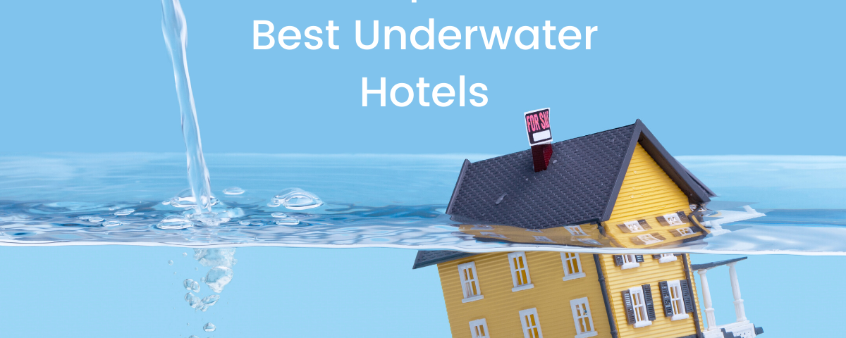 Best Underwater Hotels